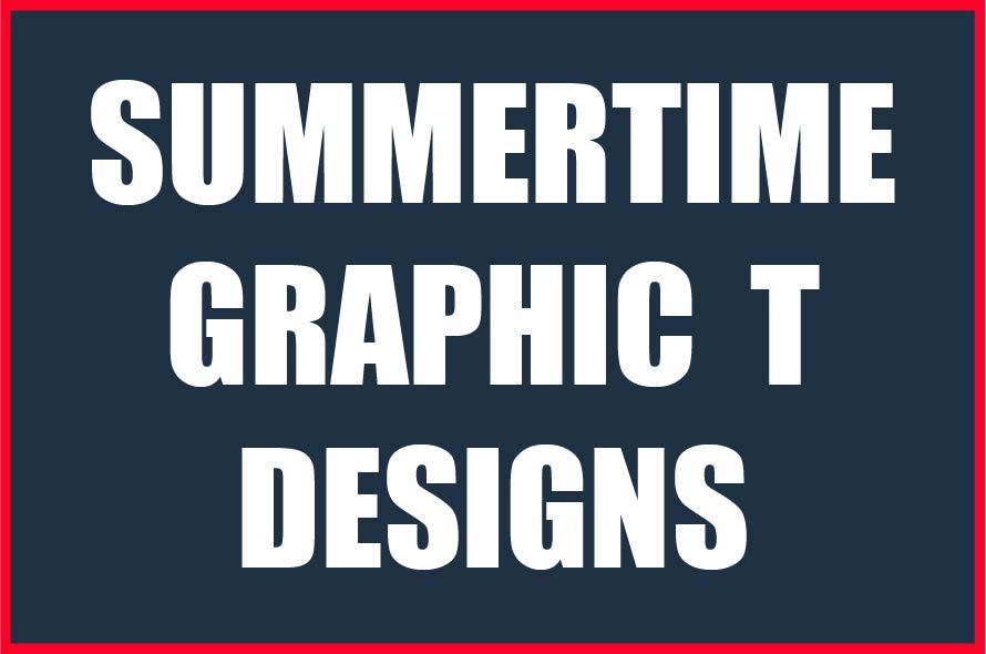Summer Time Graphic T's