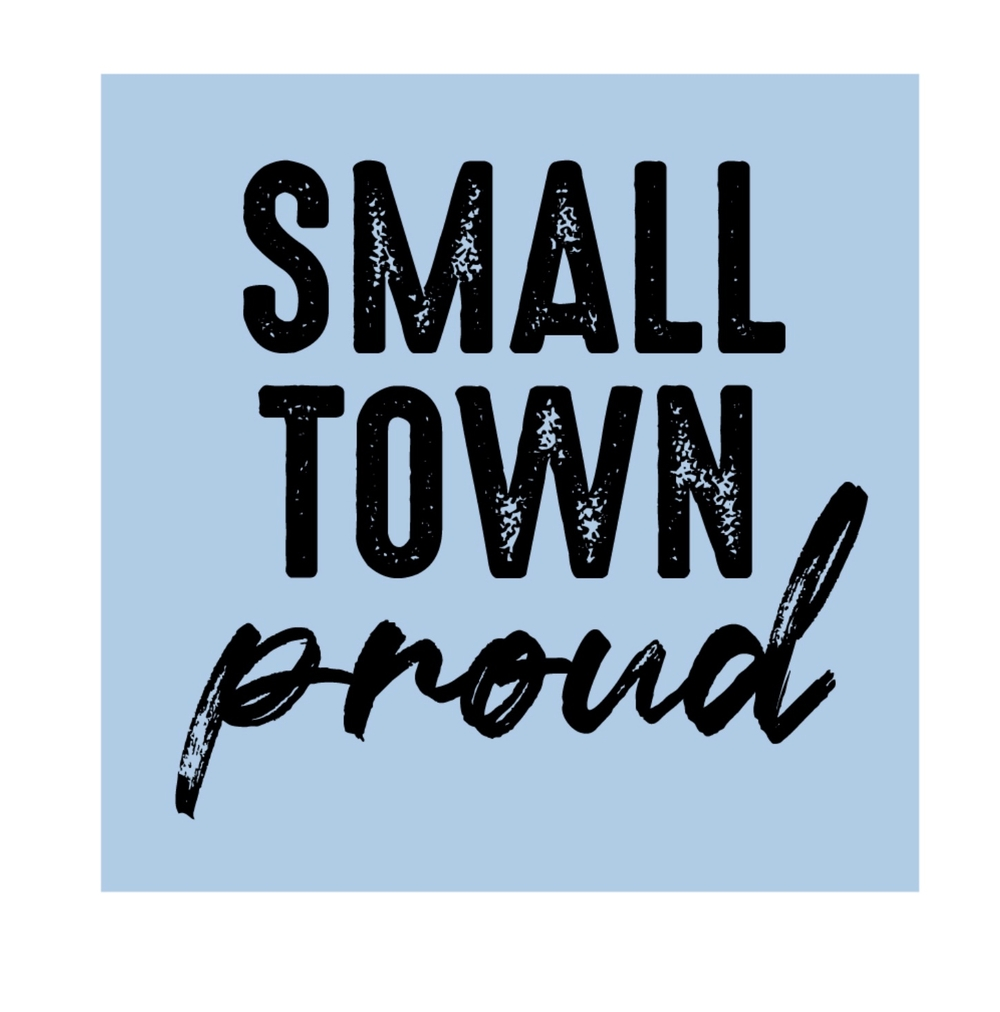 All Communities-Small Town Proud (Front Design Only)